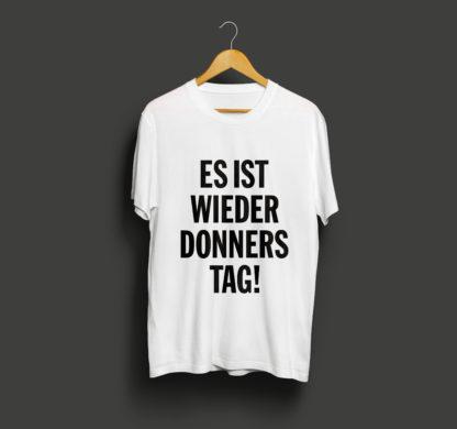 T-Shirt: Es ist wieder Donnerstag!